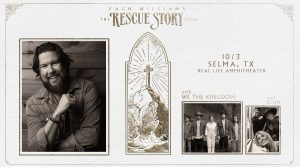 Zach Williams- The Rescue Story Tour 7